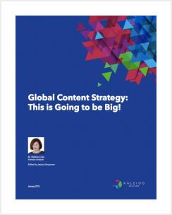 Global Content Strategy: This Is Going to Be Big!