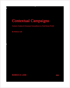 Contextual Camapigns Research by Rebecca Lieb